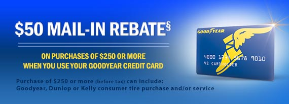GOODYEAR TIRE & SERVICE REBATES